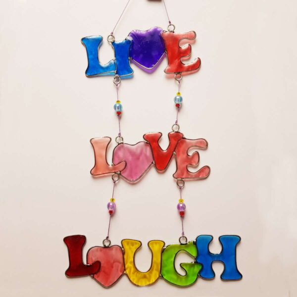 Live Love Laugh Rainbow Suncatcher